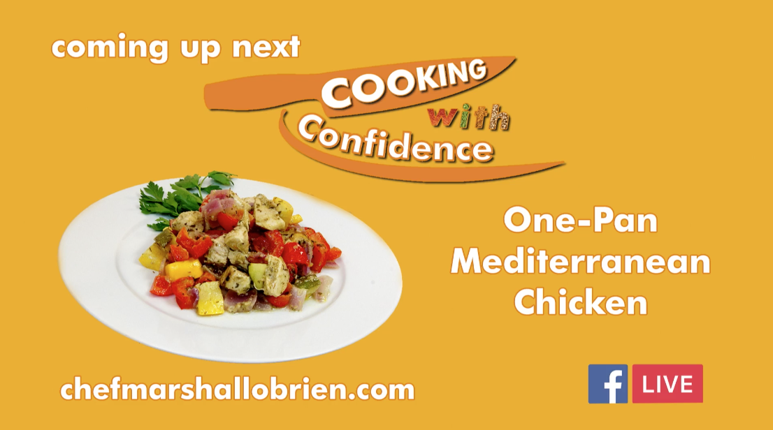 Episode 1 - One-Pan Mediterranean Chicken - Cooking with Confidence