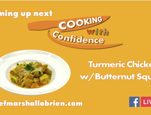Episode 6 – Turmeric Chicken & Butternut Squash – Cooking with Confidence